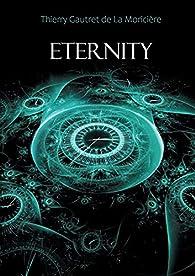 Eternity par Thierry Gautret de La Moricière