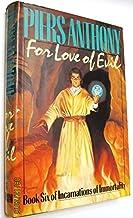 Incarnations of Immortality, Bk 6, For Love of Evil