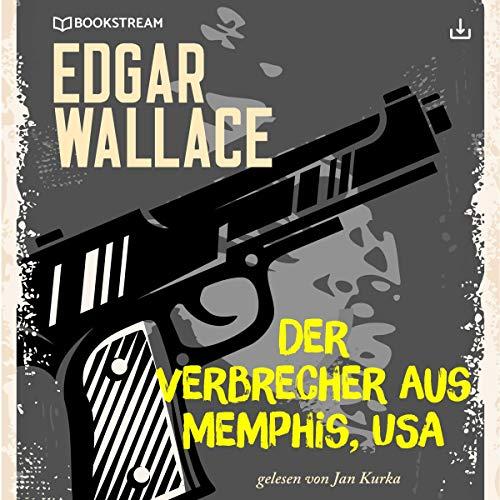 Der Verbrecher aus Memphis, USA Titelbild