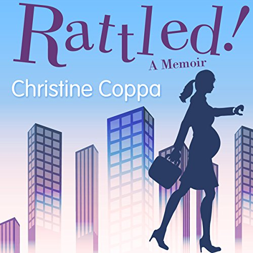 Rattled!: A Memoir audiobook cover art