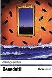 Antología poética (El libro de bolsillo - Bibliotecas de autor - Biblioteca Benedetti)