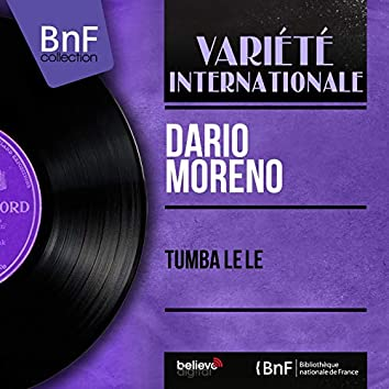 Tumba Lê Lê (feat. Carlos Monteiro e Sua Orquestra) [Mono Version]