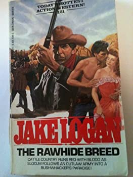 The Rawhide Breed - Book #121 of the Slocum