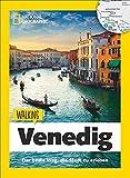 Venedig zu Fuß: Walking Venedig – Mit detaillierten Karten die Stadt zu Fuß entdecken. Der Reiseführer von National Geographic mit Insidertipps, Stadtspaziergängen und Touren für Kinder