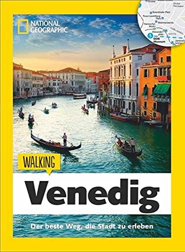 Venedig zu Fuß: Walking Venedig – Mit detaillierten Karten die Stadt zu Fuß entdecken. Der Reiseführer von National Geographic mit Insidertipps, ... Kinder.: Der beste Weg, die Stadt zu erleben
