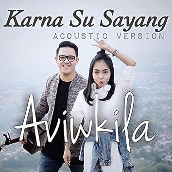Karna Su Sayang (Acoustic Version)