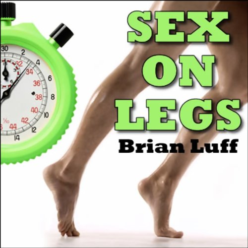 Sex on Legs audiobook cover art