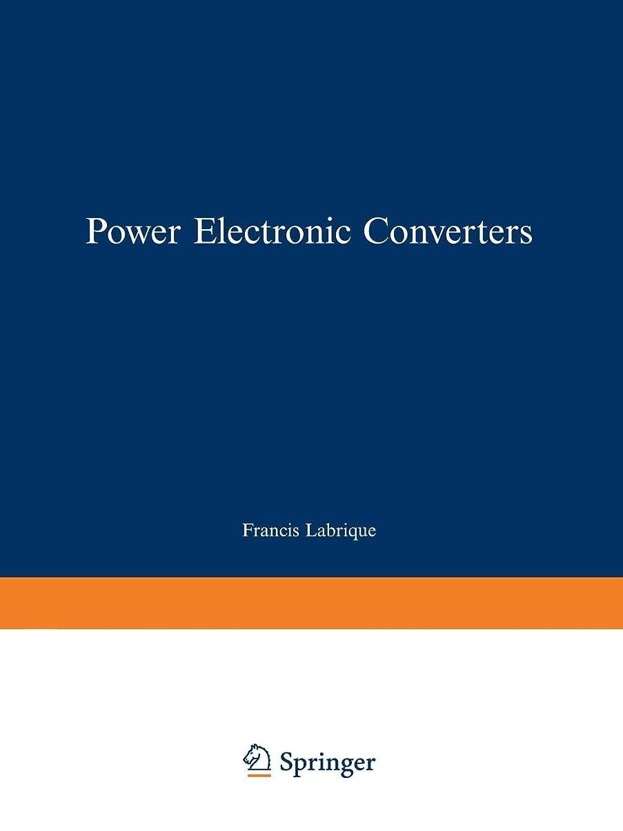 文献みなさん電子レンジPower Electronic Converters: DC-AC Conversion (Electric Energy Systems and Engineering Series)