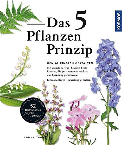 Das 5 Pflanzen Prinzip: Genial gestalten...