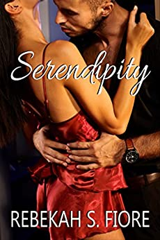 Serendipity (English Edition) van [Rebekah S Fiore]