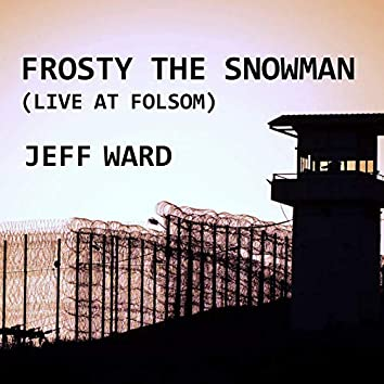Frosty the Snowman (Live at Folsom)