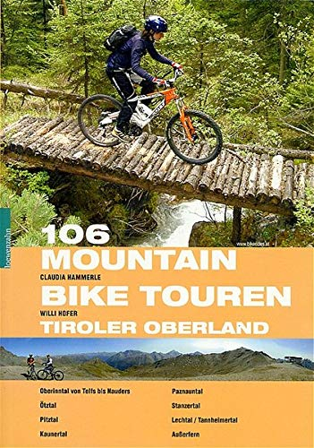 106 Mountainbiketouren Tiroler Oberland