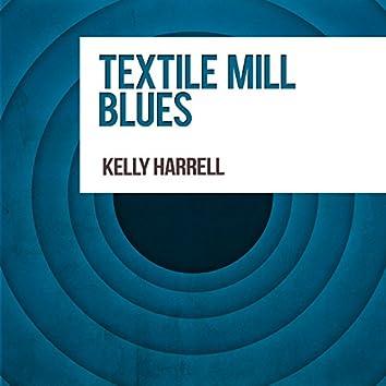 Textile Mill Blues