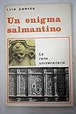UN ENIGMA SALMANTINO: LA RANA UNIVERSITARIA (Salamanca, 1983)