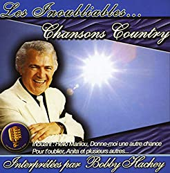 Bobby Hachey // Les Inoubliables Chansons Country