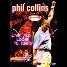 Phil Collins - Live and Loose in Paris [DVD]