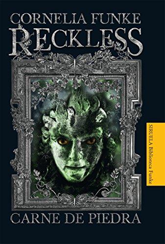 Reckless. Carne de piedra: 1 (Las Tres Edades / Biblioteca Funke)