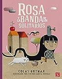 Rosa y la banda de Los Solitarios (A la Orilla del Viento)