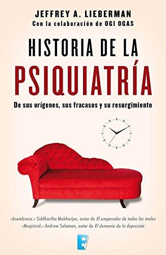 Historia de la psiquiatría (Spanish Edition)