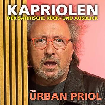 Kapriolen - Der satirische Rück- und Ausblick von Urban Priol