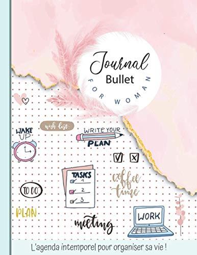 Bullet Journal: Agenda intemporel pré-rempli - format 21,59 cm x 27,94 cm - 150 pages