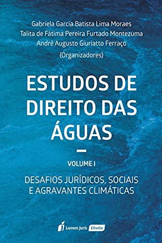 Estudos De Direito Das Águas - Volume 1 - 2021