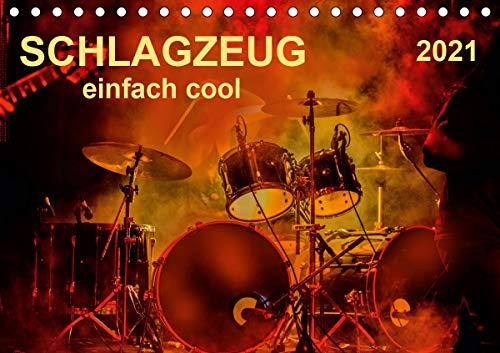 Schlagzeug - einfach cool (Tischkalender 2021 DIN A5 quer)