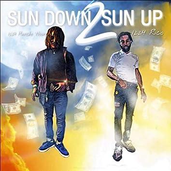 Sun Down To Sun Up