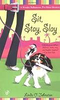 Sit, Stay, Slay (A Kendra Ballantine, Pet-Sitte)