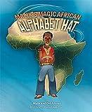 Malik's Magic African Alphabet Hat
