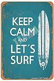 Placa decorativa de metal con texto en inglés 'Keep Calm And Let'S Surfe', 20 x 30 cm, aspecto retro, para el hogar, cocina, baño, granja, jardín, garaje, decoración divertida de pared