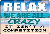 Relax We are All Crazy ブリキ看板 ガレージ メタルプレート レトロ アンティーク 復古調 ブリキ看板 ガレージ アメリカン 復刻版 アンティーク風 雑貨 おしゃれ インテリア