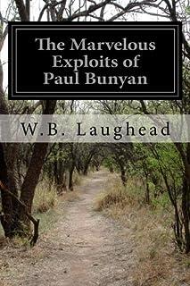 The Marvelous Exploits of Paul Bunyan