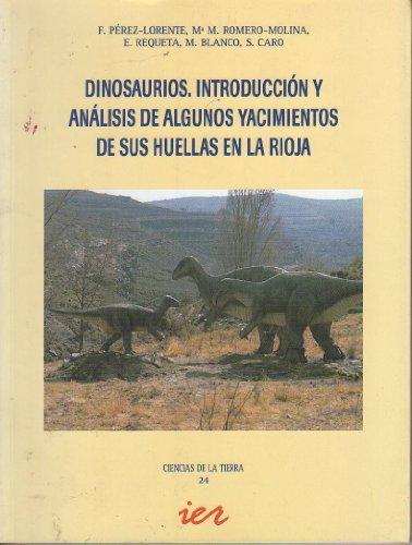 Dinosaurios: introducción y análisis de algunos yacimientos de sus huellas en La Rioja (Ciencias de la tierra)