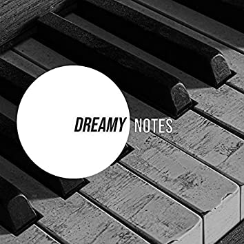 # Dreamy Notes