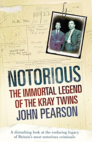 Notorious: The Immortal Legend of the Kray Twins (English Edition)