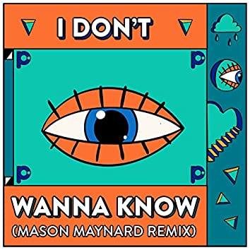 I Don't Wanna Know (Mason Maynard Remix)