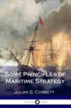 Best julian corbett some principles of maritime strategy Reviews