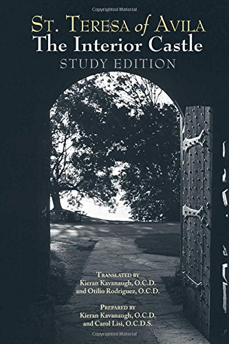 The Interior Castle: Study Edition [includes Full Text of St. Teresa of Avila's Work, Translated by Kieran Kavanaugh, OCD]