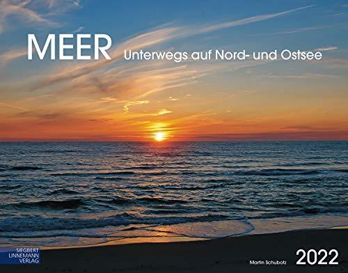 Meer Kalender 2022 | Wandkalender Meer/Küsten im Großformat (58 x 45,5 cm) | Naturspektakel Wasser: Nordsee und Ostsee. Großformat-Kalender 58 x 45,5 cm