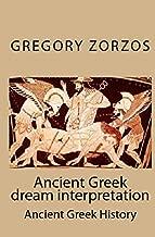 Ancient Greek Dream Interpretation (Onirocriticon): Ancient Greek History (Greek Edition)