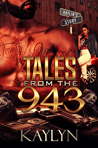 Tales From The 943: Raylin (English Edition)