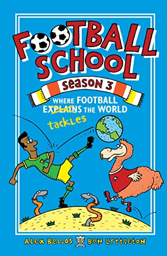 Football School Season 3: Where Football Explains the World (English Edition)