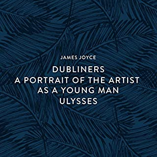 Dubliners - A Portrait of the Artist as a Young Man - Ulysses cover art