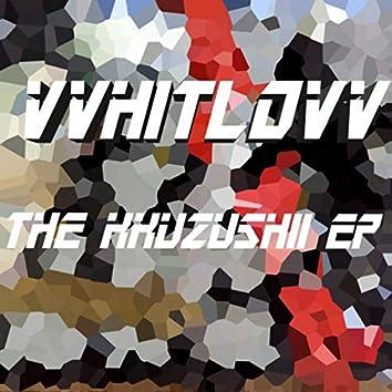 The Kkuzushii EP