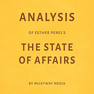 Analysis of Esther Perel's The State of Affairs by Milkyway Media cover art