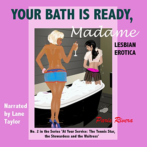 Your Bath is Ready, Madame, No. 2 in the Series 'At Your Service Audiobook By Paris Rivera cover art