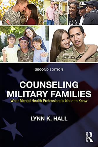 Compare Textbook Prices for Counseling Military Families 2 Edition ISBN 9780415704526 by Hall, Lynn K.
