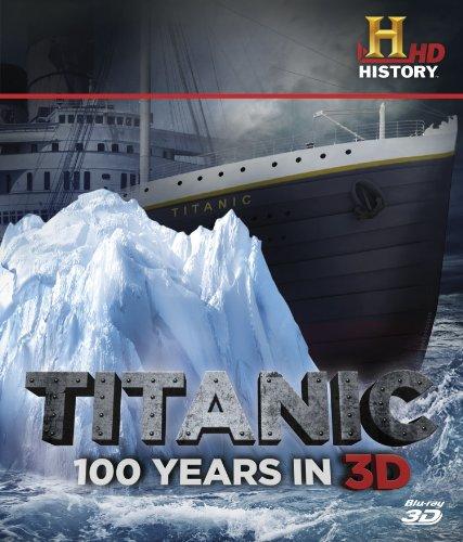 Titanic: 100 Years in 3D [Blu-ray] [UK Import]