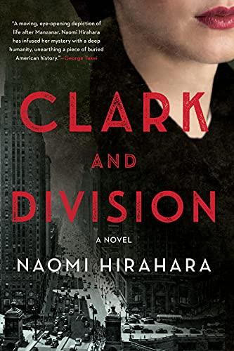 Clark and Division by [Naomi Hirahara]